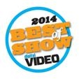 NAB 2014 Best of Show - DIGITAL Video